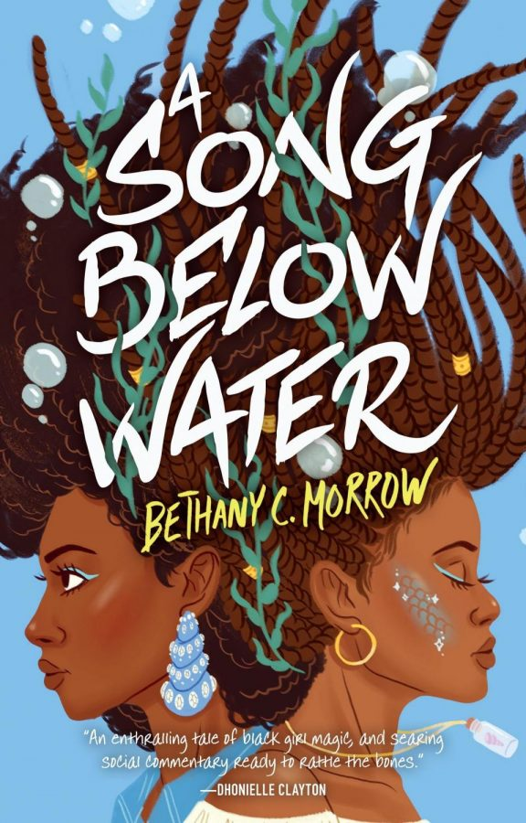 "Fantasy YA novel ""A Song Below Water"" by Bethany C. Morrow. The book's cover emulates the Siren mythos the two main characters are involved in."